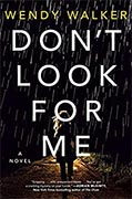 Buy *Don't Look for Me* by Wendy Walker online