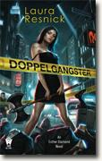 *Doppelgangster (An Esther Diamond Novel)* by Laura Resnick