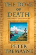 Buy *The Dove of Death: A Mystery of Ancient Ireland* by Peter Tremayne online