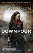 Buy *Downpour: A Greywalker Novel* by Kat Richardson