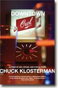 *Downtown Owl* by Chuck Klosterman