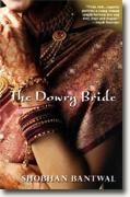*The Dowry Bride* by Shobhan Bantwal