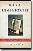 Buy *Do You Remember Me?: A Father, a Daughter, and a Search for the Self* online