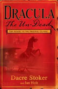 *Dracula The Un-Dead* by Dacre Stoker with Ian Holt