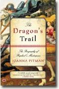 *The Dragon's Trail: The Biography of Raphael's Masterpiece* by Joanna Pitman