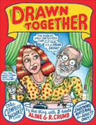 Buy *Drawn Together: The Collected Works of R. and A. Crumb* by Aline and R. Crumb online