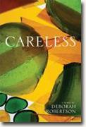 Buy *Careless* by Deborah Robertson online