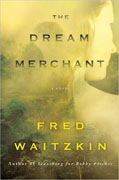 Buy *The Dream Merchant* by Fred Waitzkinonline