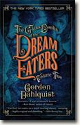 Buy *The Glass Books of the Dream Eaters, Volume 2* by Gordon Dahlquist online