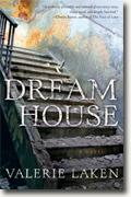 *Dream House* by Valerie Laken