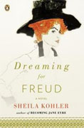 *Dreaming for Freud* by Sheila Kohler