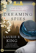 Buy *Dreaming Spies: A Novel of Suspense Featuring Mary Russell and Sherlock Holmes* by Laurie R. Kingonline