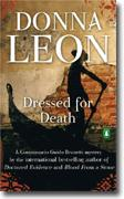 Buy *Dressed for Death: Commissario Guido Brunetti Mysteries* by Donna Leon