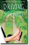 *Driving Sideways* by Jess Riley