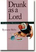 Buy *Drunk as a Lord—Samurai Stories* online