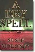 Get *A Dry Spell* delivered to your door!