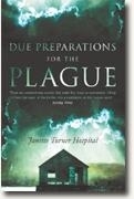 Janette Turner Hospital's *Due Preparations for the Plague*