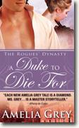 Buy *A Duke to Die For: The Rogues' Dynasty* by Amelia Grey online