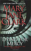 Buy *Dying for Mercy* by Mary Jane Clark online