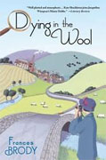 *Dying in the Wool (Kate Shackleton Mysteries)* by Frances Brody
