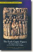 Buy *The Early Coptic Papacy: The Egyptian Church and Its Leadership in Late Antiquity (Popes of Egypt)* online