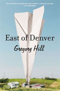 *East of Denver* by Gregory Hill