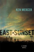 *East on Sunset* by Ken Mercer