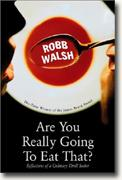 *Buy *Are You Really Going to Eat That?: Reflections of a Culinary Thrill Seeker* online