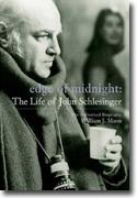 *Edge Of Midnight: The Life Of John Schlesinger* by William J. Mann