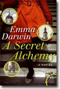 Buy *A Secret Alchemy* by Emma Darwin online