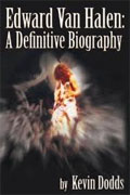 *Edward Van Halen: A Definitive Biography* by Kevin Dodds