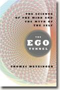 Buy *The Ego Tunnel: The Science of the Mind and the Myth of the Self* by Thomas Metzinger online