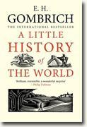 *A Little History of the World* by E.H. Gombrich