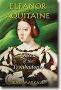 Buy *Eleanor of Aquitaine: Queen of the Troubadours* by Jean Markale online