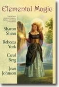 Buy *Elemental Magic* by Sharon Shinn et al. online