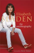 Buy *Elisabeth Sladen: The Autobiography* by Elisabeth Sladen online