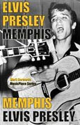 *Elvis Presley: Memphis (MusicPlace)* by Mark Bernardo