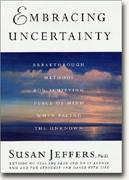Buy *Embracing Uncertainty: Breakthrough Methods for Achieving Peace of Mind When Facing the Unknown* online