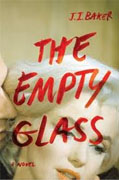 Buy *The Empty Glass* by J.J. Bakeronline