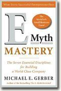 *E-Myth Mastery: The Seven Essential Disciplines for Building a World Class Company* by Michael E. Gerber