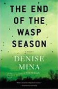 Buy *The End of the Wasp Season* by Denise Mina online