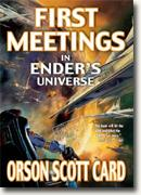 Buy *First Meetings in Ender's Universe* online