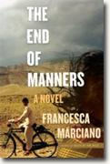 *The End of Manners* by Francesca Marciano
