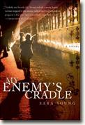 *My Enemy's Cradle* by Sara Young