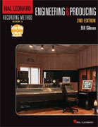 Buy *Hal Leonard Recording Method: Recording Book 5: Engineering and Producing (2nd Edition)* by Bill Gibson online