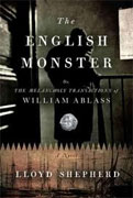 Buy *The English Monster: or, The Melancholy Transactions of William Ablass* by Lloyd Shepherd online