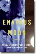 *Envious Moon* by Thomas Christopher Greene
