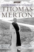*The Environmental Vision of Thomas Merton (Culture of the Land)* by Monica Weis