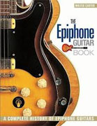 Buy *The Epiphone Guitar Book: A Complete History of Epiphone Guitars* by Walter Carter online