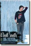 Buy *Elliott Smith And The Big Nothing* online